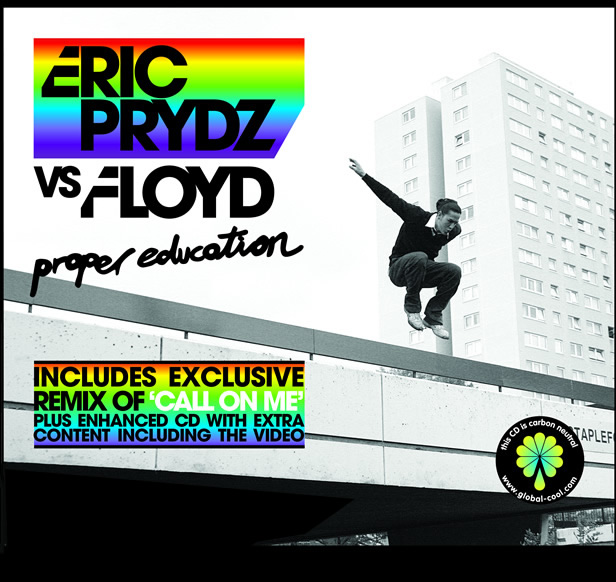 "Eric Prydz ""Proper Education�"